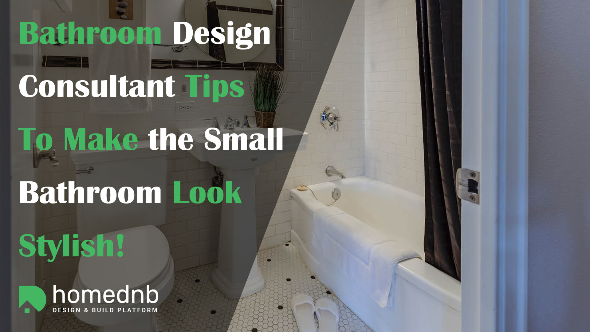 Bathroom Design Consultant Tips To Make the Small Bathroom Look Stylish!