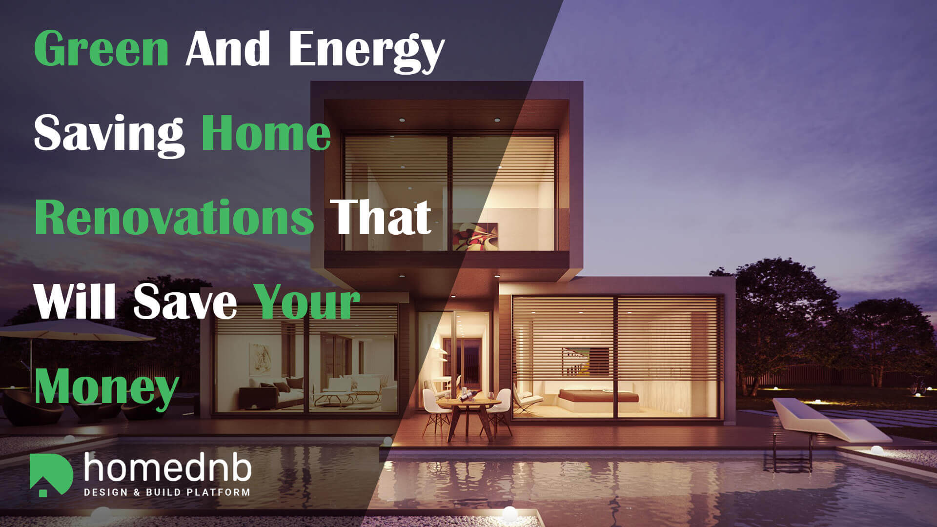Green And Energy Saving Home Renovations That Will Save Your Money