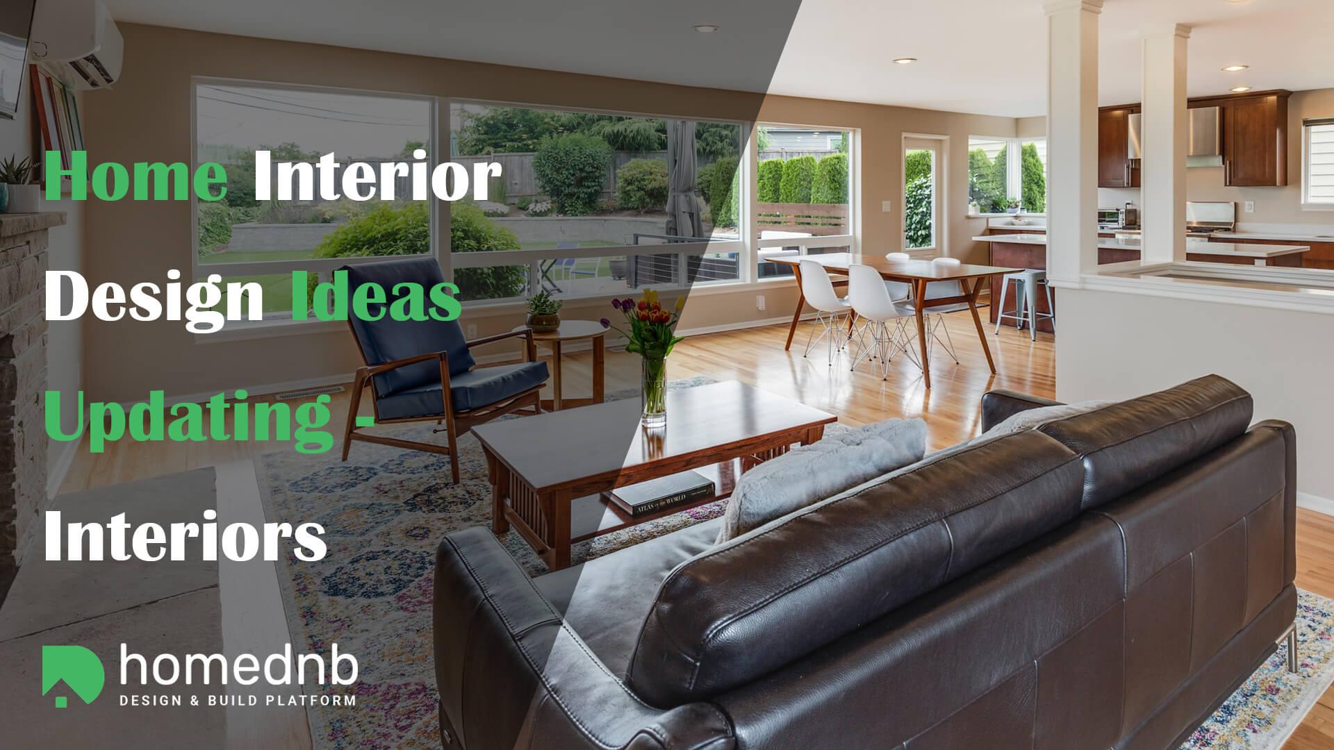 Home Interior Design Ideas- Updating Interior