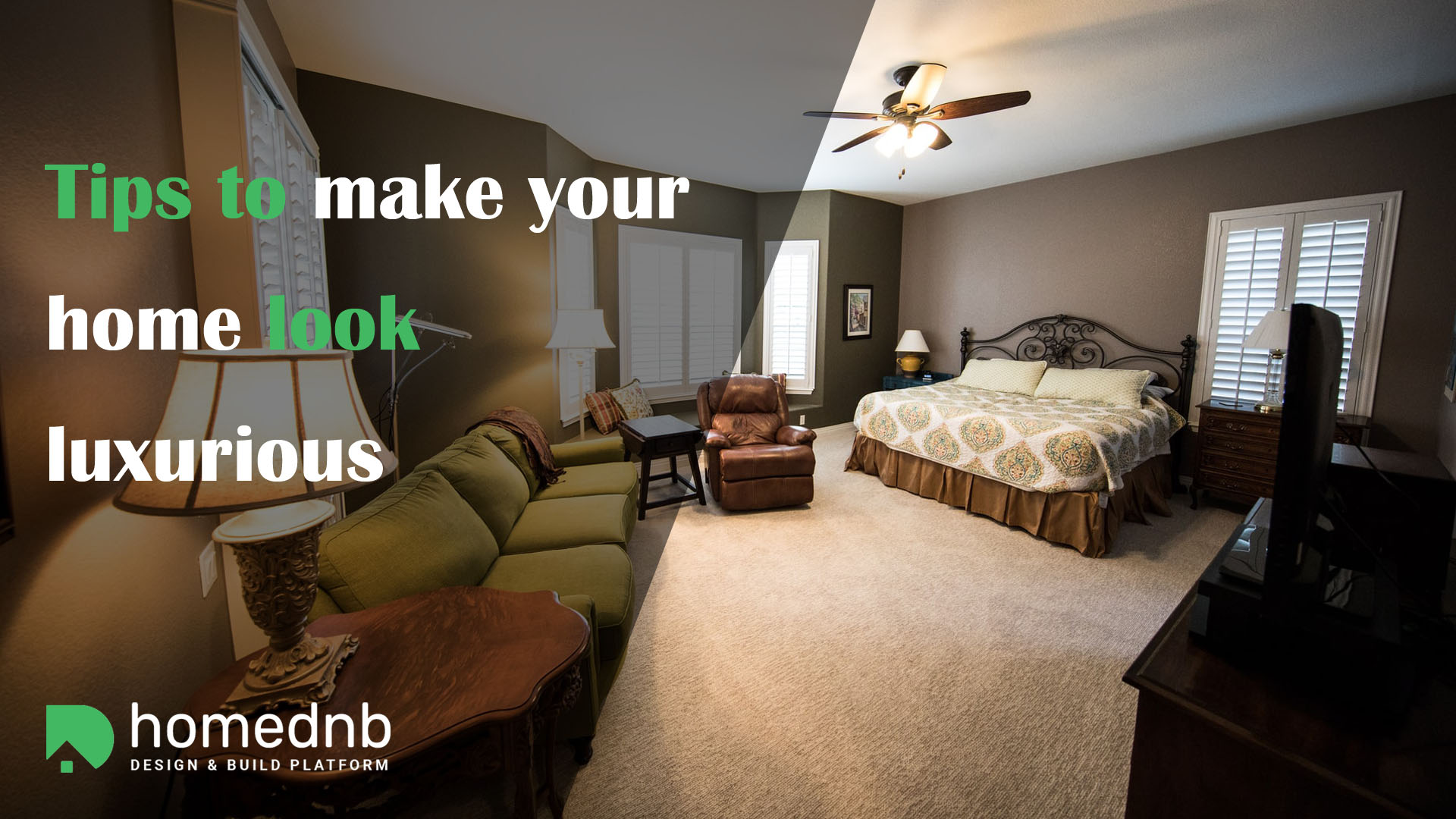 Tips to make your home look luxurious