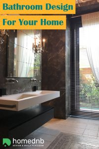 Bathroom Design For Your Home