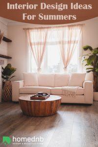 Interior Design Ideas For Summers