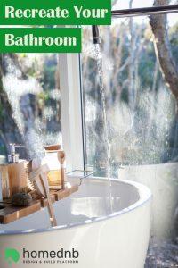 Recreate Your Bathroom