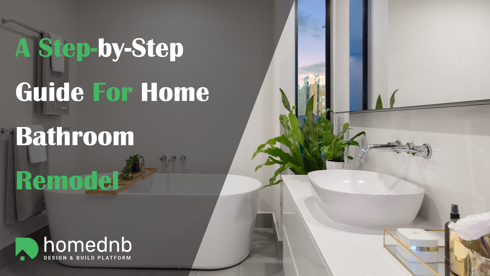 A Step-by-Step Guide For Home Bathroom Remodel