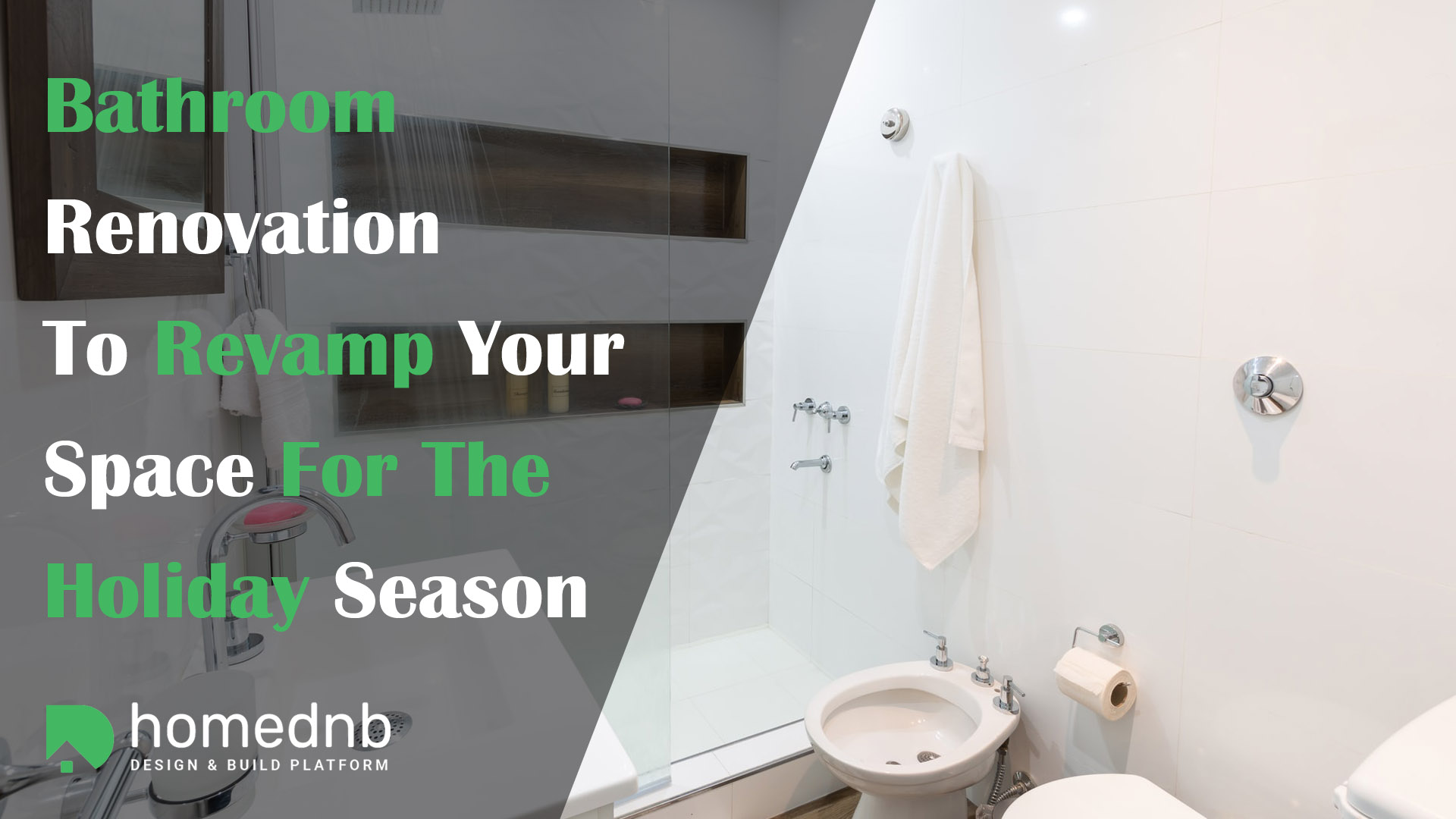 Bathroom Renovation To Revamp Your Space For The Holiday Season