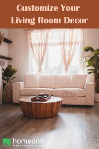 Customize Your Living Room Decor