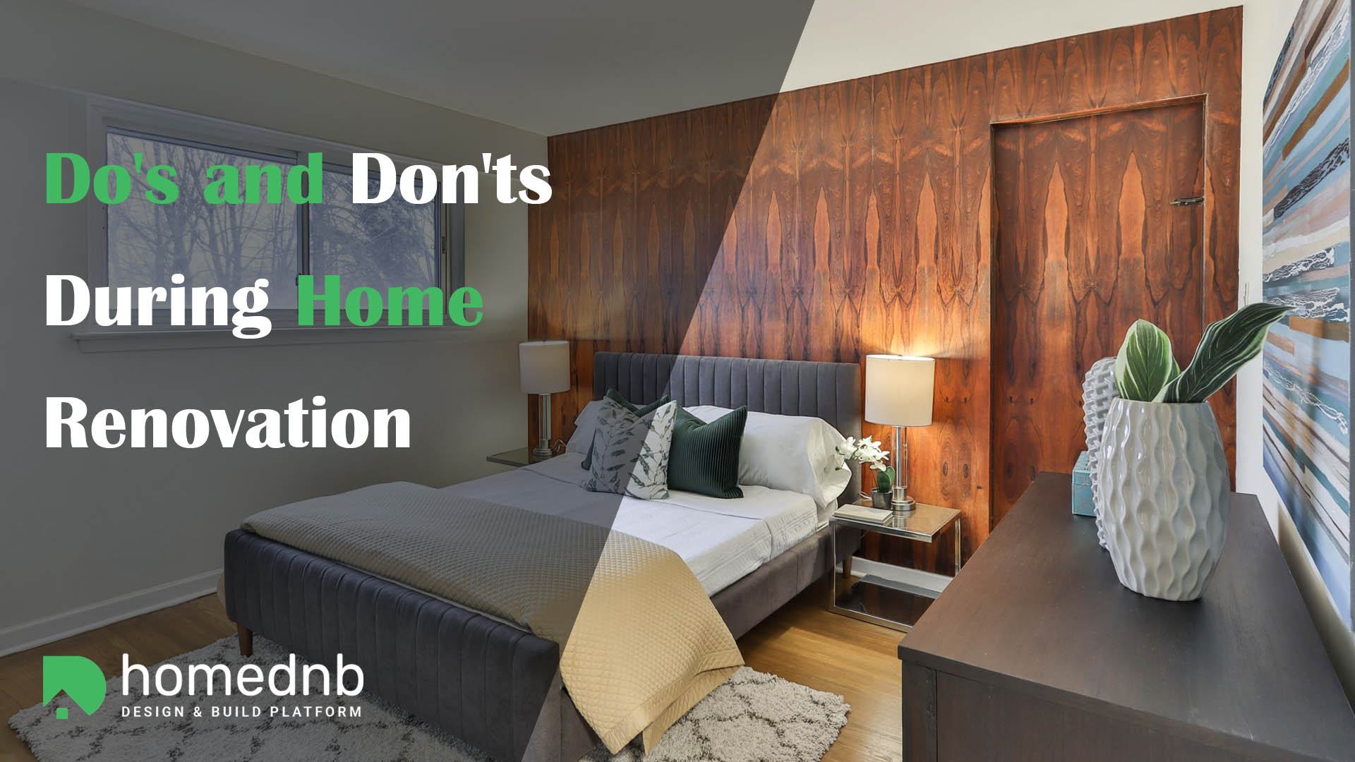 Do's and Don'ts During Home Renovation